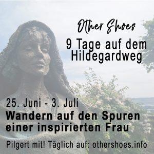 Ankündigung der Wanderung auf dem Hildegardweg.